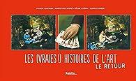 Les (vraies !) histoires de l'art, tome 2 par Sylvain Coissard