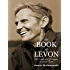 The Book of Levon: The Trials and Triumphs of Levon HelmThe Book of Levon: The Trials and Triumphs of Levon Helm