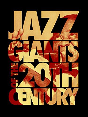 Jazz Giants of the 20th Century