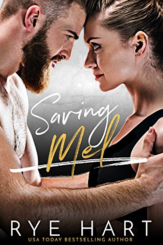 Saving Mel: A Bad Boy Romance cover