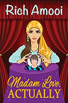 Madam Love, Actually by [Amooi, Rich]