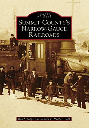 - Summit County's Narrow-Gauge Railroads (Images of Rail)