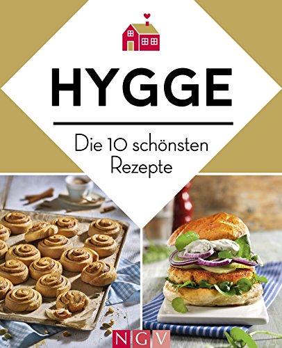 Hygge - Die 10 schönsten Rezepte: Dänische Küche zum Wohlfühlen (German Edition) by Susanne Schaller