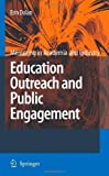 Education Outreach and Public Engagement, Dolan, Erin L., 0387777911