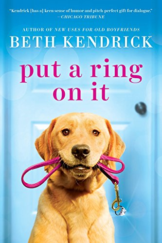 Put a Ring On It (Black Dog Bay Novel)