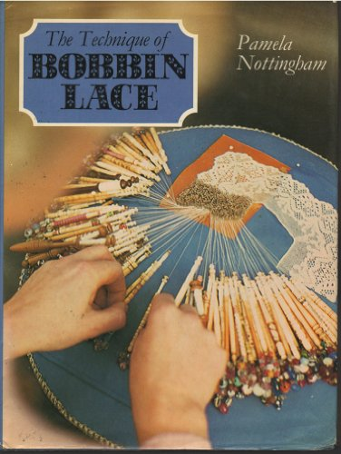 The Technique of Bobbin Lace by Batsford Ltd