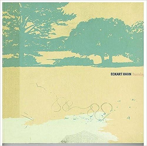 Book Basislager: Katalog zur Ausstellung Basislager in der Städtischen Galerie Ostfildern, 10.4. bis 24.5.2005