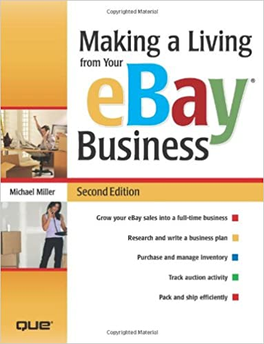 595c9bc6ec05 Making a Living from Your eBay Business (2nd Edition)  Michael ...