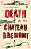 Death at the Chateau Bremont (A Provençal Mystery)