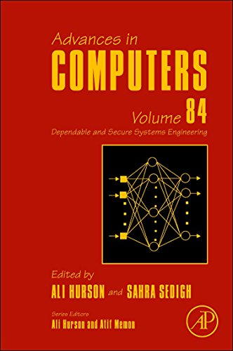 Advances in Computers, Volume 84: Dependable and Secure Systems Engineering by Brand: Academic Press