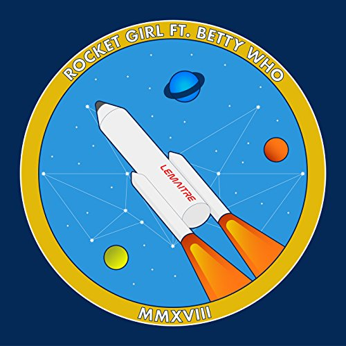 Rocket Girl [feat. Betty Who]