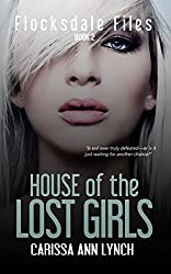 House of the Lost Girls (Flocksdale Files Book 2)