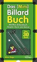 Das (Mini) Billard Buch: mit Mini-Billardtisch, Queue, Kugeln, Rack, Regeln