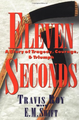Eleven Seconds   A Story Of Tragedy  Courage   Triumph