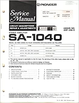 Service Manual, Parts List, Schematic Wiring Diagram for Pioneer SA on pioneer wiring diagram, pioneer wire diagram, pioneer audio, pioneer parts diagram, pioneer connection diagram, pioneer wiring schematics, pioneer relay diagram,