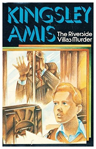 The Riverside Villas Murder by Kingsley Amis (1973-04-05)