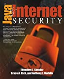 Java and Internet Security, Theodore J. Shrader and Bruce A. Rich, 0595135005