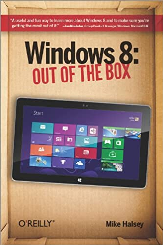 Windows 8: Out Of The Box Mike Halsey