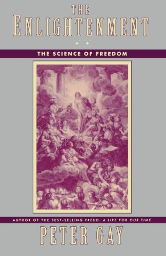 The Enlightenment: The Science of Freedom