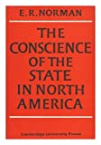 The Conscience of the State in North America, Norman, E. R., 0521058376