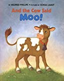 img - for And the Cow Said Moo! book / textbook / text book