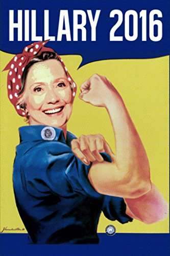 (Vote Hillary Clinton Rosie The Riveter 2016 Presidential Election Humorous Funny Mural Giant Poster 36x54 inch )