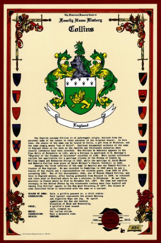 Collins Coat of Arms/Crest and Family Name History, meaning & origin plus Genealogy/Family Tree Research aid to help find clues to ancestry, roots, namesakes and ancestors plus many other surnames at the Historical Research Center Store