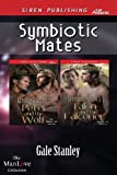 Symbiotic Mates, Gale Stanley, 1627403892