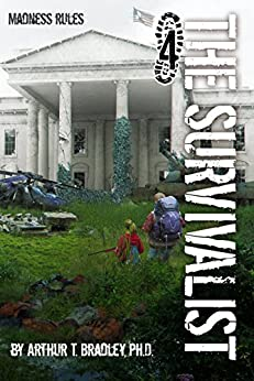 Madness Rules Survivalist Book 4 ebook