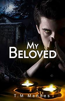 My Beloved by [Mendes, T.M.]