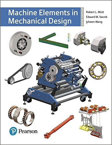Machine Elements in Mechanical Design (What's New in Trades & Technology)