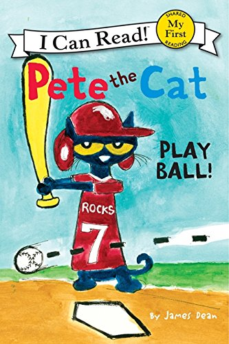 (Pete the Cat: Play Ball! (My First I Can Read))