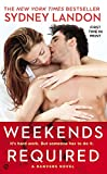 Weekends Required: A Danvers Novel