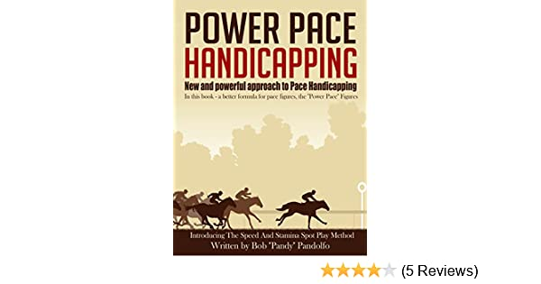 Power Pace Handicapping: Bob