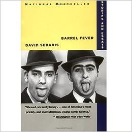 Barrel fever stories and essays david sedaris 9780316779425