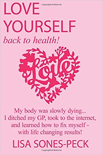 Love Yourself Back To Health My Body Was Slowly Dying I Ditched GP Took The Internet Learned How Fix Myself And Lost Over 2 Stone In Weight