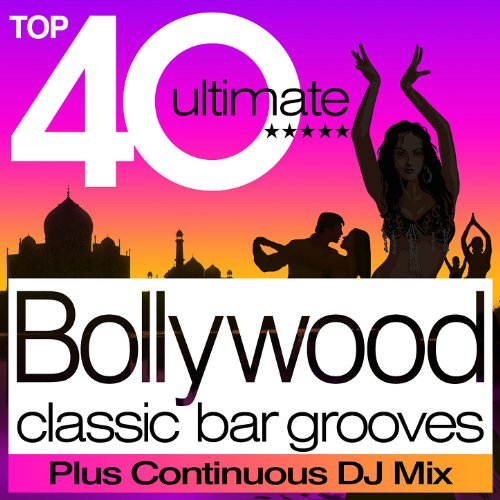 Bollywood Classic Grooves Plus Continuous