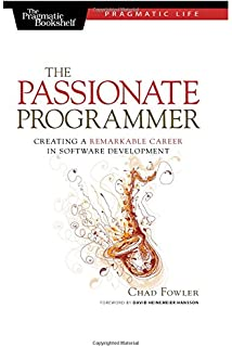 the passionate programmer creating a remarkable career in software development pragmatic life