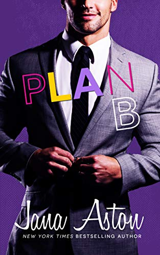 Plan B: A Secret Baby Romance (Best Laid Plans Book 2)