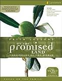 Faith Lessons on the Promised Land, Raynard Vander Laan, 0310678706