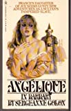 Angelique in Barbaray, Sergeanne Golon, 055312532X