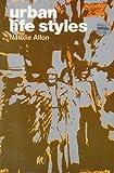 Urban Life Styles, Natalie Allon, 0697075583