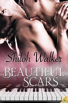 Beautiful Scars by [Walker, Shiloh]