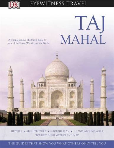 Taj Mahal (DK Eyewitness Travel Monuments Of India)
