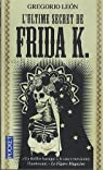 L'ultime secret de Frida K. par Leon