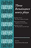 Three Renaissance Usury Plays : The Three Ladies of London, Englishmen for My Money, the Hog Hath Lost His Pearl, , 0719072638