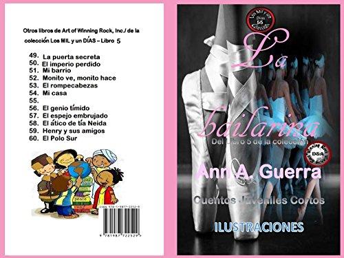 La Bailarina: Cuento No: 55 (Los MIL y un DIAS: Cuentos Juveniles