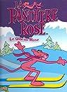 La Panthère Rose, tome 1 : Le Glacier Rose par Fauvel