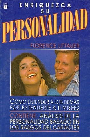 Enriquezca su personalidad [Paperback] [2007] (Author) Florence Littauer (Florence Littauer Spanish)