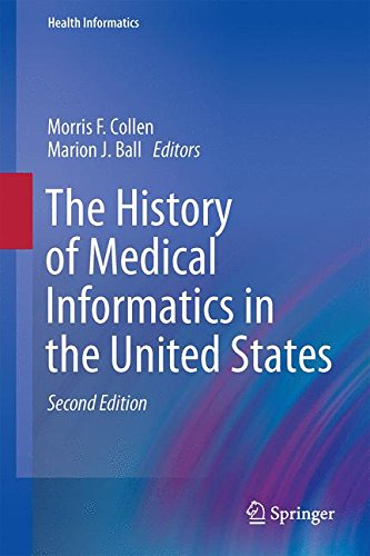 The History of Medical Informatics in the United States (Health Informatics)